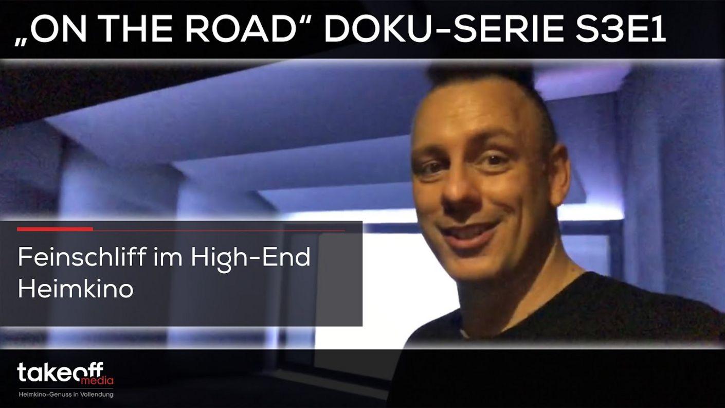 "Heimkino Installation - Feinschliff im High-End Heimkino - ""On the road"" Heimkino Doku Serie S3E1"