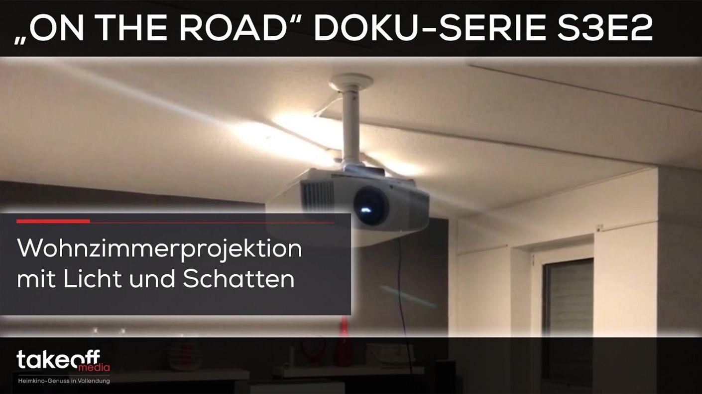 "Sony VW570 vs. Wohnraum - ""on the road"" Heimkino Doku Serie S3E2"