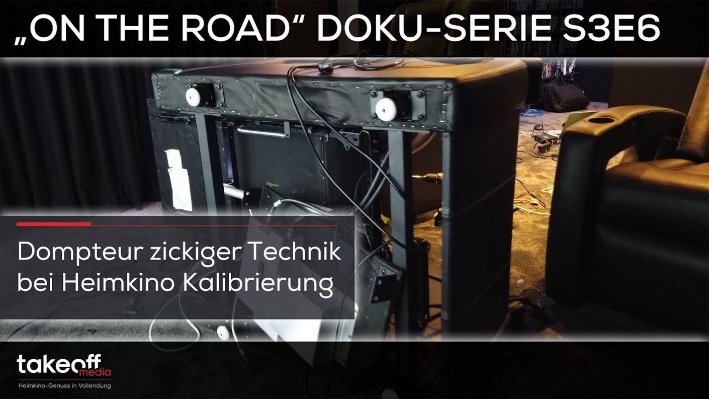 "Heimkino Setup - Dompteur zickiger Technik im Heimkino - Heimkino Doku-Serie ""on the road"" S3E6"